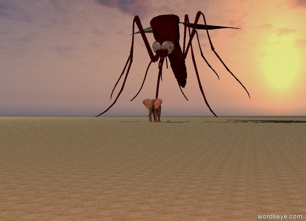 Input text: The 20 foot tall elephant is on the ground.  The 100 foot tall dark red mosquito is -40 feet behind and -35 feet above the elephant. It is leaning forward. The eyeball of the mosquito is shiny black. The wing of the mosquito is shiny white.  The camera light is peach.  The ground is sand. It is unreflective.