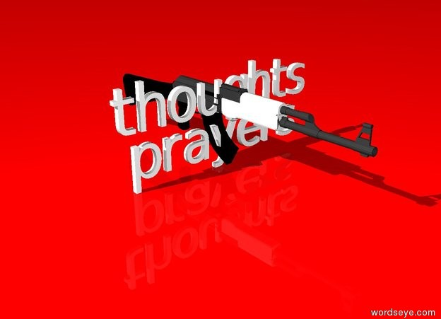 "Input text: the ""thoughts"" is on top of the ""prayers"". the sky is red. the ground is red. the huge gun is in the ""prayers""."