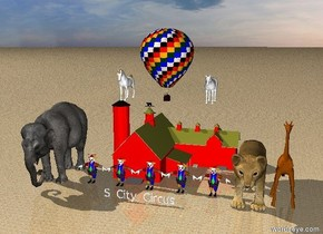 "Five large clowns are in front of a red barn.The ground is sand . A large ""S City Circus"" is fifteen feet in front of the barn. A very large elephant is one foot to the left of the clowns.  A gigantic lion is one foot to the right of the clowns.   A large giraffe is one foot to the right of the lion. A hot air balloon is one foot above the barn. The sky is cloudy. A large white horse is five feet to the left of the balloon. A large white horse is five feet to the right of the balloon."