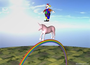 Large Pink Unicorn on small rainbow. The rainbow is 500 feet above ground. The ground is grass. The sky is cloud. There is an large clown on the Unicorn. The Unicorn is facing west.