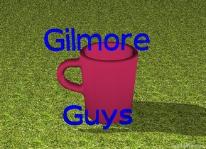 "The mug is five feet tall. The mug is facing the right. The sky is sunset. The mug is fuschia. The blue ""Gilmore"" is five feet off the ground. The blue ""Guys"" is in front of the mug. The mug is below the ""Gilmore"". The ground is grass."