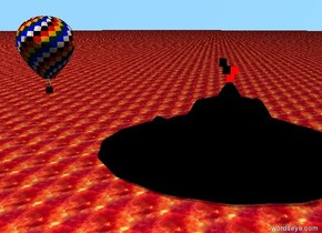 a mountain.a balloon 10 feet to the left of the mountain. the balloon is 20 feet above the ground.the mountain is black.a very big red lava is on the mountain.a very big red lava is on top of the lava.a big red lava is on top of the lava.a very big black smoke is on top of the lava.a very big black smoke is on top of the smoke.the ground is fire.