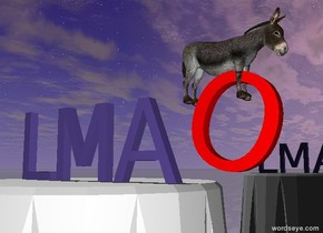 "a table is a couple of feet in front of a shiny black wall. the small mauve ""LMA"" is on the table. the small red ""O"" is to the right of the ""LMA"". It is tilting left. it is cloudy. the ground is shiny. the very tiny donkey is in the ""O"". it is facing right."
