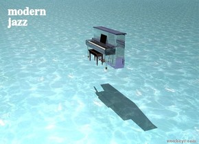 There is a liquid piano. The piano is transparent. The ground is liquid. The piano is three feet above the ground.