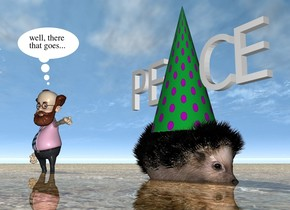 "the large hedgehog is 3 inches in the ground. it is facing right. the large polka dot cone is 4 inches in the hedgehog. the small ""PEACE"" is 18 inches in the cone.  the shiny [dirt] texture is on the ground.   the small man is 4 feet to the left of the hedgehog."