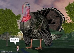 a humongous turkey.a man is 5 feet in front of the turkey.a rifle is -3 inches above the man.the rifle is facing left.the rifle is leaning 10 degrees to the east.a first tree is left of the turkey.a second tree is right of the turkey.
