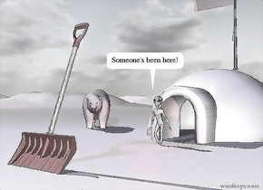 the snow shovel is 3 inches in the tall white mountain range. it is leaning backwards.  the small igloo is 5 feet behind the shovel. a polar bear is two feet left of the igloo.  the tiny flagpole is on the igloo. it is facing left. the bear is facing the shovel.  A 2 foot tall alien is a foot in front of the igloo.  a blue light is above the shovel. an red light is in front of the alien.