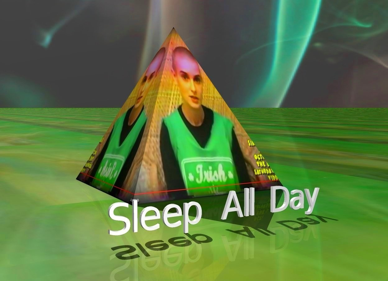 "Input text: [SineadFlip] pyramid.   ""Sleep All Day       -"" is 7 inches right of the pyramid.  It is facing right.  It is 1.8 inches tall.     The sky is [fire].  The ground is glass."
