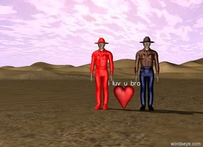"there is a man. Next to the man is a heart. Above the heart is a very very small ""i luv u bro"". Next to the heart is a red man."