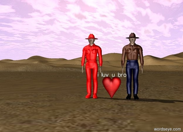 """Input text: there is a man. Next to the man is a heart. Above the heart is a very very small """"i luv u bro"""". Next to the heart is a red man."""