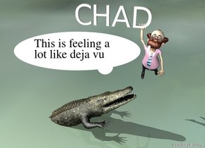 "a man is 3 feet above the ground. he leans 70 degrees to the back. a ""CHAD"" is in front of the man and 8.69 feet above the ground.  it is -1 feet left of the man. the ground is [florida]. a alligator is -14.3 feet right of  the ""CHAD"" and 5 feet in the ground. it faces right. it is leaning 30 degrees to the back."
