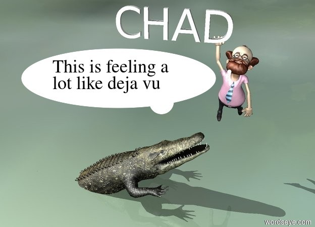 """Input text: a man is 3 feet above the ground. he leans 70 degrees to the back. a """"CHAD"""" is in front of the man and 8.69 feet above the ground.  it is -1 feet left of the man. the ground is [florida]. a alligator is -14.3 feet right of  the """"CHAD"""" and 5 feet in the ground. it faces right. it is leaning 30 degrees to the back."""
