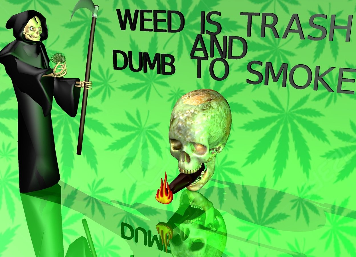 "Input text: The light is green. The sky is [weedb2]. A [nug] skull.  The ground is shiny green. A cigar is -4 inches  in front of the skull. The cigar is 1 inch above the ground. The cigar is facing north. A tiny flame is in front of the cigar.  A 1.5  foot tall death is 0.3 foot left of the skull. The death is in front of the skull. The death is facing east. A 1 inch tall bush is -4 inches in front of the death. The bush is 12.5 inches above the ground.  The bush is -7 inches to the west. The very tiny black ""WEED IS TRASH"" is behind the skull. The ""WEED IS TRASH"" is 1.2 foot above the ground. The very tiny black ""AND"" is below it. The very tiny black ""DUMB TO SMOKE"" is below the ""AND"""