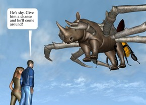 the rhino is 4 feet above the ground. the enormous stone crab is 2 feet in the rhino. it is -8.5 feet in front of the rhino. the rhino is 3 feet tall. the very humongous  bee is -2.5 feet behind the rhino.   the small man is 1 foot in front of the rhino. he is facing the rhino. he is on the ground. the small woman is left of the man. she is facing the rhino.