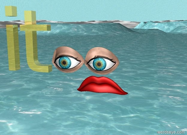 "Input text: the ground is water. the sky is water. There is a frown 3 feet above the ground. there are two eyes above the frown. there is a tiny gold ""it"" next to the eye."