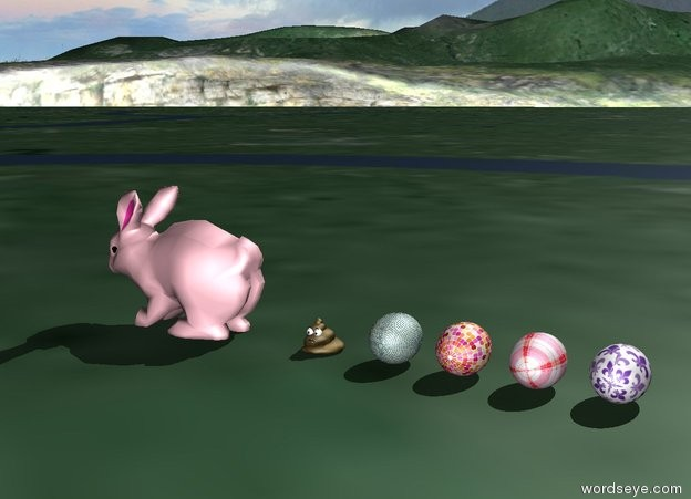 Input text: The pink rabbit. A [pattern] egg is on the ground. It is 8 inches behind the rabbit. A [pattern] egg is on the ground. It is 12 inches behind the rabbit. A [checked] egg is on the ground. It is 16 inches behind the rabbit. A [pattern] egg is on the ground. It is 20 inches behind the rabbit.  The poop is on the ground. It is 3.5 inches behind the rabbit. It is two inches tall. It is facing east.