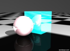 The sphere is reflective. The sphere is pink. The sphere is 50 feet tall.  The ground is checkerboard. The sky is black.  The cube is reflective. The cube is cyan. The cube is 60 feet tall. The cube is 10 feet in front of the sphere.