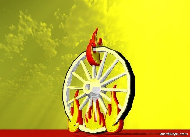 Input text: a wheel.a flame is 5 inches in the wheel.a second flame is 6 inches beneath the flame.a third flame is -8 inches in front of the wheel.the flame is facing left.the second flame is facing right.a fourth flame is -7 inches behind the wheel.the fourth flame is facing left.the flame is facing right.the sun is yellow.the ground is clear red.