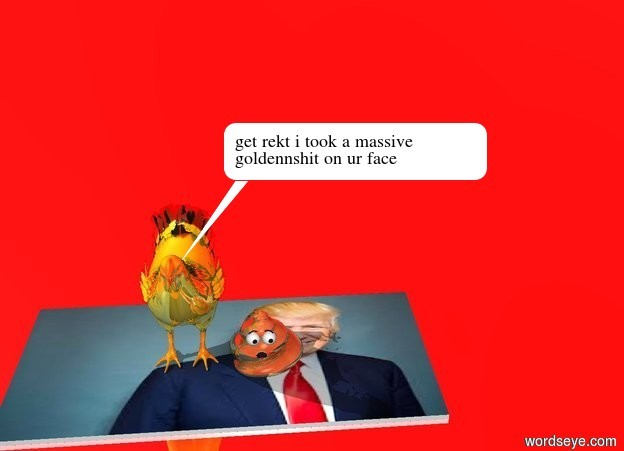 Input text: the very big gold chicken is standing on the big [donald] carpet. the very large golden poop is on top of the [donald] carpet.  the sky is reflective and red. the ground is reflective and red.
