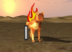 the sun is in the sky. the desert is beneath the sun. the cat is fire. the large flame is inside the cat. the big thermometer is next to the cat.