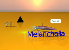 "The pink squid is 2 feet to the right of and 20 feet in front of the very large black pyramid.  It is facing the orb. The cyan light is to the left of the squid.The ground is orange. The glass orb is facing the squid. The blue ""Melancholia"" is a few inches in front of the squid. The large flower is in the squid."