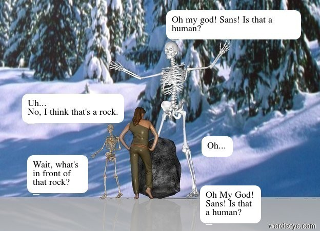 Input text: There is a tall skeleton.  In front of the tall skeleton is a rock.  Next to the tall skeleton is a artifact.  In front of the rock is a girl facing north.  The artifact is facing the rock.  The ground is snowy white.  The sky is [Alpine].