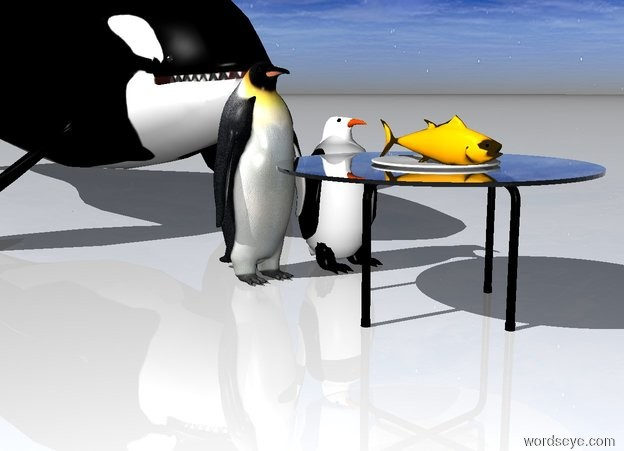 Input text: Two penguins behind a table. There is food on the table. The food is small. The food is on a plate. The plate is large.  The ground is white. The food is orange.  A whale is behind the penguins.