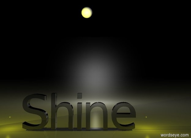 "Input text: It is night.  ""Shine"" is black and shiny.  The yellow light is behind ""Shine"".  The second yellow light is to the right of ""Shine"".  The third yellow light is to the left of ""Shine"".  The shiny white sphere is ten feet behind and six feet above ""Shine"".  The small black wall is behind ""Shine"".  The wall is reflective."