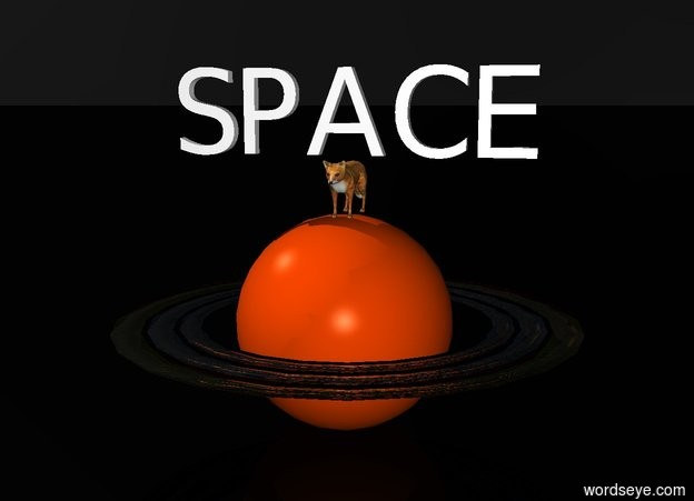"""Input text: A fox is on the giant Saturn. The sky is black. The ground is black. """"SPACE"""" is above the fox."""