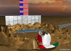 a  river is on the ground.a  [brick] wall is in front  of  the river.the wall is 4000 inch wide and 1200 inch tall.ground is 60 feet tall.in front of the wall is a 250 feet tall and 80 feet wide flag.behind the river is a 700 inch tall [country flag] cowboy hat. the river is 400 feet deep.
