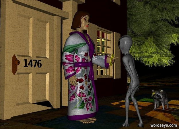 "Input text: a woman.a phone is -6 inches right of the woman.the phone is 2.7 feet above the ground.the phone is facing north.the phone is leaning 15 degrees to the north.the phone is -5 inches in front of the woman.a alien is 6 inches in front of the woman.the alien is facing the woman.a house is 1 feet behind the woman.it is night.a yellow light is -5 feet right of the house.the yellow light is -6 feet in front of the house.the light is 5 feet above the ground.a tree is 5 feet right of the house.the woman's eye white is rust.the phone is shiny yellow.the ground is field.the field is 10 feet tall.the woman's bathrobe is flower.the woman's lip is red.the tiny black ""1476"" is -2 inches in front of the house.the ""1476"" is 2.6 feet above the ground.the ""1476"" is -3 inches left of the woman.a raccoon is 3 feet right of the alien.the raccoon is facing the alien."