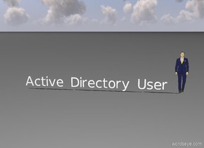 "man 1 foot to the right of ""Active Directory User"""
