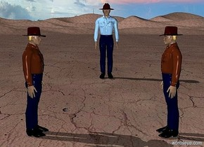 the ground is dirt.a 20 inch tall 1st cowboy.the 1st cowboy is facing east..a 2nd 20 inch tall cowboy is 20 inch right of the 1st cowboy.the 2nd cowboy is facing west.a 3rd 30 inch tall cowboy is 50 inch behind the 1st cowboy.the 3rd cowboy is 5 inch right of the 1st cowboy.the shirt of the 3rd cowboy is forget me not blue.
