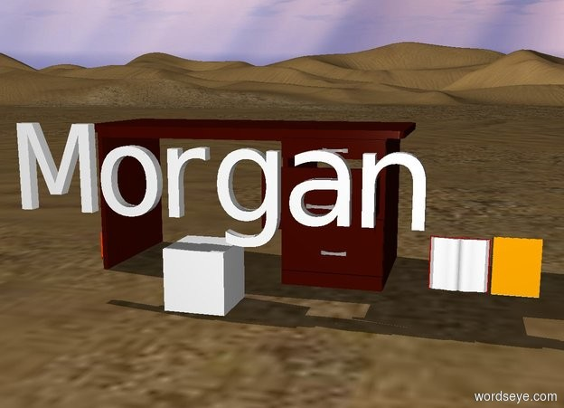 "Input text: ""Morgan"" is in front of  the table that has books and a pencil on it"