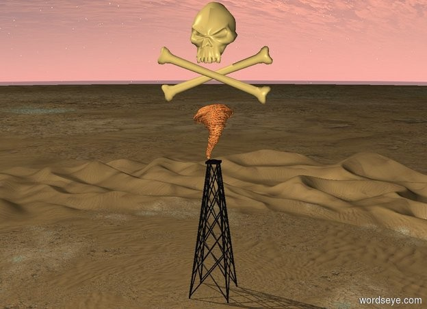 Input text: A gigantic skull and crossbones symbol is above a tiny fire tornado. The tornado is above an oil derrick.