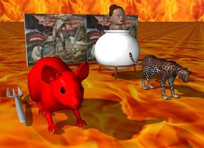 a giant red mouse is 1 feet next to the tiny leopard. the ground is the fire. the background is the fire. a tiny pot is behind the leopard. a small head is on the pot. a very tiny  [satan] wall is 1 feet behind the pot. a fork is next to the mouse