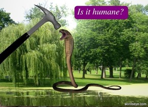 the [park] wall is 10 feet tall and 15 feet wide.  the cobra is one foot in front of the wall. it is facing southwest. it is three feet above the ground.  the 5 foot tall hammer is -1 feet to the left of the snake. it is leaning 50 degrees to the left. it is 4 feet above the ground.