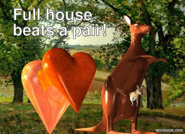Input text: the kangaroo.  the countryside backdrop.   the coral heart is left of the kangaroo.