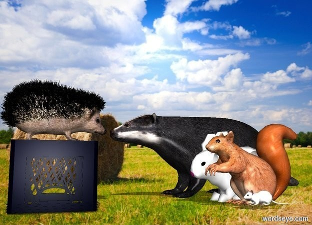Input text: a upside down small crate.a hedgehog is on the crate.a rabbit is 12 inches in front of the crate.it is facing the crate.a squirrel is left of the rabbit.it is facing north.a badger is right of the rabbit.it is facing north.field backdrop.shadow plane.a mouse is left of the squirrel.it is facing north.
