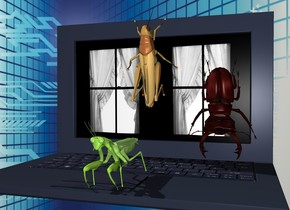 a giant computer.the computer's display screen is window.a 1st giant insect is -38 inches above the computer.it is -20 inches in front of the computer.a 2nd giant insect is 6 inches behind the 1st insect.it is face up.the 2nd insect is facing north.the 2nd insect is 1 inches above the 1st insect.a 3rd giant insect is 2 inches right of the 2nd insect.it is face down.tech backdrop.the 3rd insect is -12 inches beneath the 2nd insect.