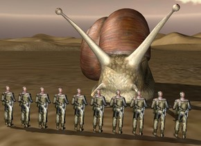 The 10 soldiers are 1 foot in front of the very enormous snail.  they are facing right.