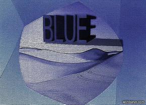 "a  cobalt blue [sand] backdrop.sky is 40% dim cobalt blue [sand].sky is 2050 feet tall.a 5 inch tall and 8 inch wide  and 12 inch deep cobalt blue ""BLUE""."