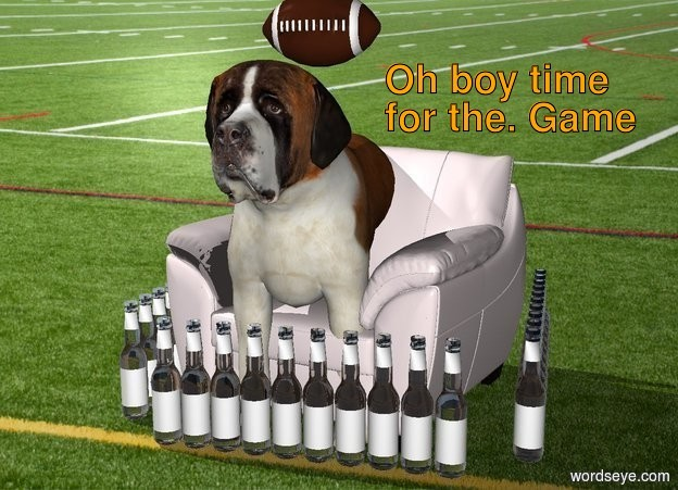 The  Football  backdrop. The dog is sitting in the chair. There are 10 beer bottles in front of the chair. There are 10 beer bottles to the right of the chair. There are 10 beer bottles to the left of the chair. A football is above the dog. Oh boy time for game.