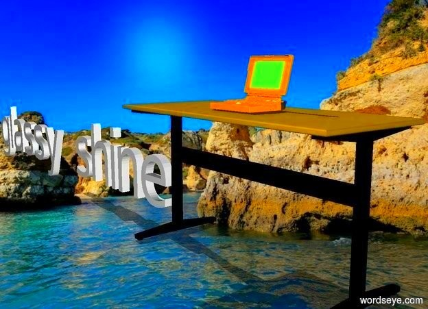 Input text: A laptop is on a desk in the ocean. The laptop has the [glassy shine] on it.