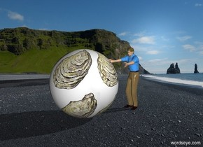 The world is your [oyster]. A 2 feet high man is facing the world. It is early morning.