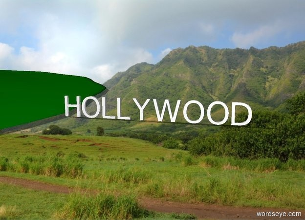 "Input text: There is a big green muddy hill. ""HOLLYWOOD"""