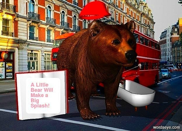 Input text: the backdrop is london. the bear is small. there is a a medium red hat. the hat is 0.2 inches above the bear. the bathtub is 6 inches tall. it is to the right of the bear. there is a book.