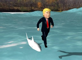 The ground is water. The Trump is above and in front of the shark. The shark is 4 feet tall.  The shark is in the ground.