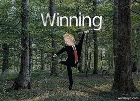 "Trump in a magical forest. Above Trump is floating gradient ""Winning""."