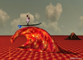 the ground is [fire].  the volcano on the ground. a first small wave is 150 feet left of the volcano.  the gigantic wave is 300 feet in front of the small wave. the gigantic wave is [fire]. the enormous surfboard is -80 feet left of the gigantic wave. the enormous surfboard is -1 meters above the wave. the enormous surfboard is [sea] .  a second small wave is 450 feet in front of the volcano. the enormous surfboard is facing the a second small wave.  the enormous surfboard is 370 feet in front of the first small wave. the huge man on the enormous surfboard.  the enormous headwear is -120 inches right of the man. the enormous headwear  is facing the a second small wave. the enormous headwear is 250 inches above the ground. the enormous headwear is -340 inches in front of the gigantic wave.  the enormous seagull is right of the gigantic wave.  the seagull is 50 feet above the ground.  yellow light is left of the gigantic wave.